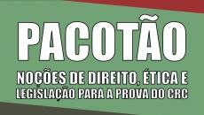 Pacotão: Noções de Direito, Ética e Legislação Contábil para o Exame de Suficiência
