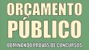 Orçamento Público (Básico) Dominando Provas de Concursos