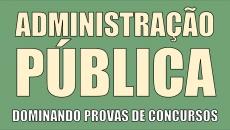 Administração Pública (Básico) Dominando Provas de Concursos